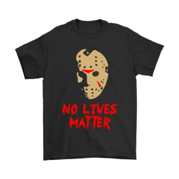ESBINY Jason Voorhees No Lives Matter Friday The 13th Shirts