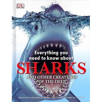 Everything You Need to Know About Sharks (Everything You Need to Know About...)