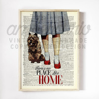 Wizard of Oz Inspired, No Place Like Home Quote, Dorothy and Toto, Original Collage Print on an Antique Up-Cycled Book Page Unframed