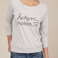 Hakuna Matata Eco Slouchy Long Sleeve Pullover in by ShopRIC