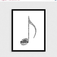 BIGSALE Typographic print Music art Music print Instant download Music note Gift for music lover Living room decor Black and white print