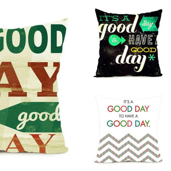 It is a GOOD DAY to have a GOOD DAY Pillowcase Variety