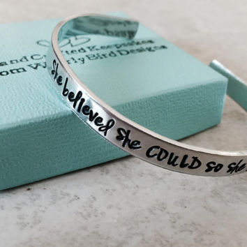SALE!!! She believed she could, so she did cuff bracelet hand stamped bracelet personalized bracelet personalized jewelry