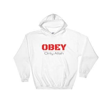 """OBEY Only Allah"" Hooded Sweatshirt"
