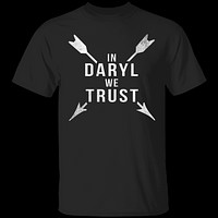 In Daryl We Trust Walking Dead T-Shirt