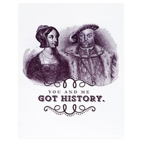 You And Me Got History Card