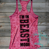 Beast Mode Burnout Tank. Tank Top. Workout Tank. Womens Workout Tank. Gym Tank Top. Exercise Tank Top. Gym Tank. Running Tank. Gym Shirt.