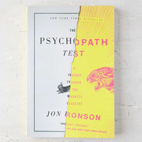The Psychopath Test: A Journey Through The Madness Industry By Jon Ronson - Urban Outfitters