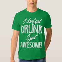 Awesomely Drunk on St Paddys Day T-shirt