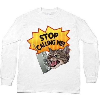Stop Catcalling Me! -- Unisex Long-Sleeve