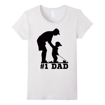 #1 Dad Golfing Golf Fathers Day Father Son Tee T-Shirt