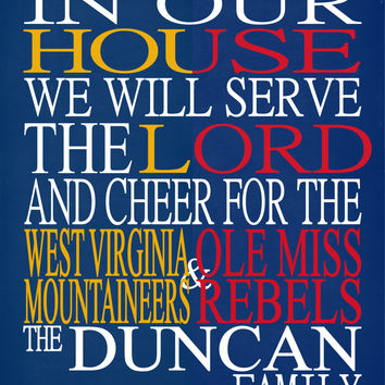 A House Divided - West Virginia Mountaineers & Ole Miss Rebels  personalized family poster Christian gift - multiple sizes