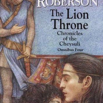 The Lion Throne (Chronicles of the Cheysuli Omnibus)