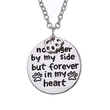 """no longer by my side but forever in my heart ""Pet Lover Dog Paw Pendant Necklace Pet Paw Print Tag Jewelry SM6"
