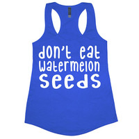Don't Eat Watermelon Seeds Tank Top Pregnancy Announcement Expecting Baby Shower Gift Workout Gym Womens Tee Shirt Funny Racerback