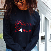 Phantom of the Opera Prima Donna Long Sleeve T-Shirt. Broadway Theatre Shirt.