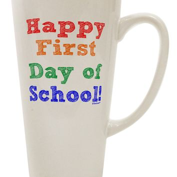 Happy First Day of School 16 Ounce Conical Latte Coffee Mug