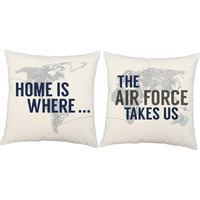 Home Is Where The Air Force Takes Us - Air Force Pillow Covers with or without Cushion Inserts - Military Family Pillows, Deployment Pillows