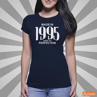 Made in 1995 - Aged to Perfection T-Shirts & Hoodies
