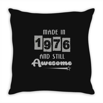 made in 1976 and still awesome Throw Pillow