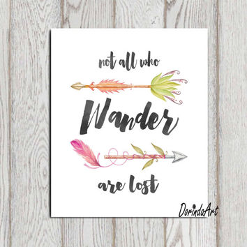 Not all who wander are lost printable JRR Tolkien print Watercolor Arrow wall art Travel quote printable 5x7 8x10 16x20 Typography poster