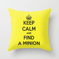 Keep Calm And Find A Minion Throw Pillow by Iva Ivanova ART