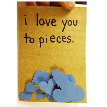 SALE pile of hearts i love you to pieces valentines day card 4d blue hearts brown handmade blank inside hand made sweet valentine card