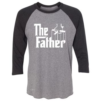 "Zexpa Apparelâ""¢ The Father Godfather 3/4 Sleevee Raglan Tee Couple Matching Mother's Day Tee"