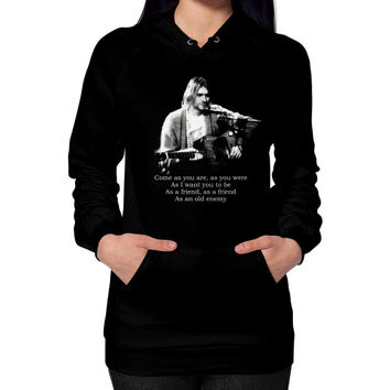 Kurt cobain come as you are Hoodie (on woman)