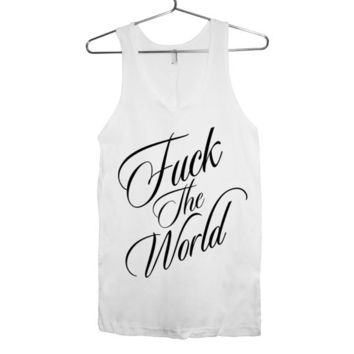 Mature - F%ck The World FTW summer tank top UNISEX American Apparel Sizes S, M, L, XL