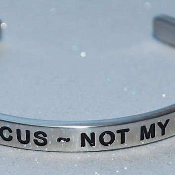 Not My Circus ~ Not My Monkeys  |  Engraved Handmade Bracelet by: Say It and Wear It Jewelry
