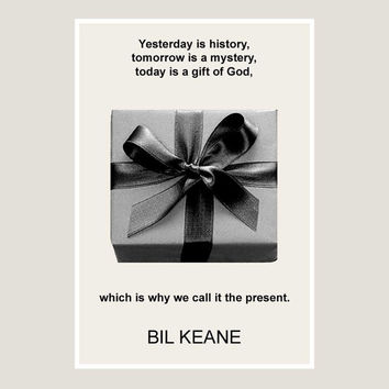 print, Bil Keane, quote, black, white, poster, dorm decor, inspirational, minimalist, graphic art, writer, art, gift, philosophy, literary