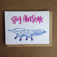 Stay Awesome (Anteater) Card
