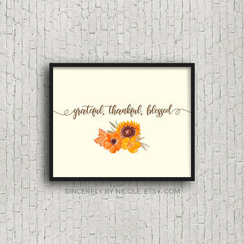Grateful Thankful Blessed, Thanksgiving Sign, Thanksgiving Decor, Fall Decor, Thanksgiving Print, Watercolor, Typography, Friendsgiving, Art