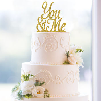 Glitter Script You and Me Laser Cut Acrylic Wedding Cake Topper – Customize in 6 glitter options