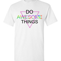 Do Awesome Things