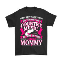 DCKG6Q There Ain't Many Things I Love More Than Country Music Shirts