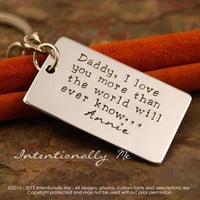 Personalized Key Chain - Aluminum dog tag Hand Stamped Keychain - Daddy, I Love you more....