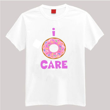 I Donut Care T Shirt