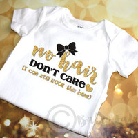 No Hair Don't Care sparkly baby shirt, gold glitter baby shirt, baby girl, sparkly shirt, Gold Glitter, Sparkly newborn shirt