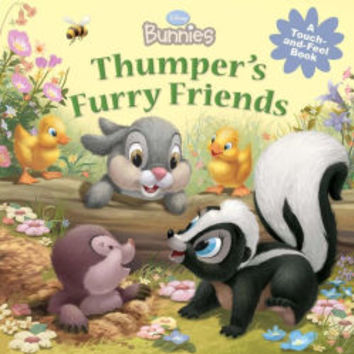 Thumper's Furry Friends (Disney Bunnies Series)