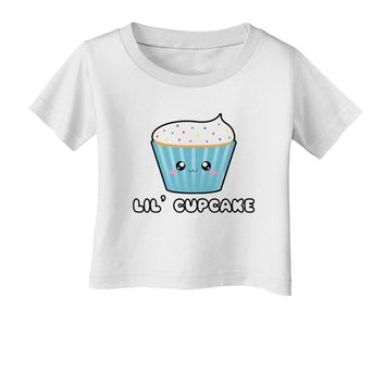 Cute Cupcake with Sprinkles - Lil Cupcake Infant T-Shirt by TooLoud
