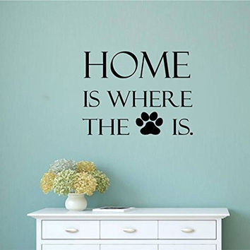 Home is Where The Paw Is Vinyl Wall Words Decal Sticker Graphic