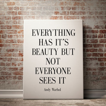 "Inspirational Print ""Everthing has it's beauty but not everyone"" Andy Warhol Quote Print Andy Warhol Print Black White Quote Decor POSTER"