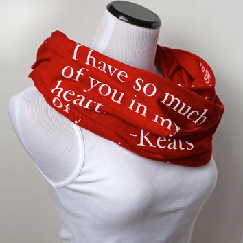 Love Poem Scarf, Keats Poetry Scarf, Valentine's Day Gift