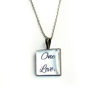 Pendant charm. Love quotes. Inspirational necklace. Quote jewelry. One Love.