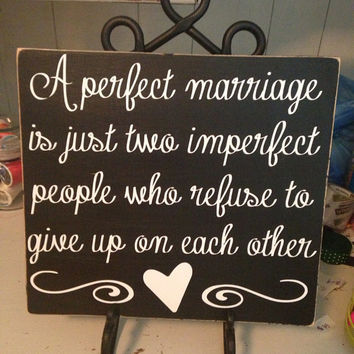 A Perfect Marriage...wood sign with vinyl lettering