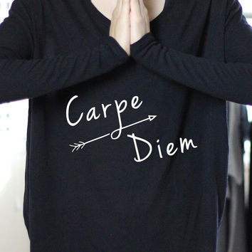 Carpe Diem - Carpe Diem Long Sleeve - Carpe Diem Shirt - Carpe Diem Art - Yoga - Yoga Clothes -Yoga Top - Yoga Long Sleeve - Womens Yoga Top