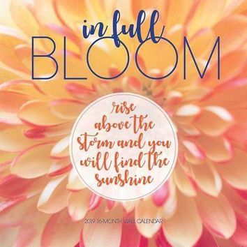 In Full Bloom Wall Calendar, More Inspiration by Leap Year Publishing LLC