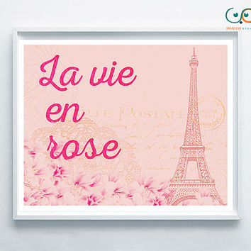 La vie en rose- Positive quote- beautiful pink roses pattern, perfect for a romantic decor- instant download- shabby chic - positive mood